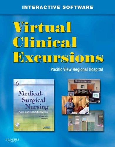 Virtual Clinical Excursions 3.0 for Medical-Surgical Nursing: Patient-Centered Collaborative Care, 6e