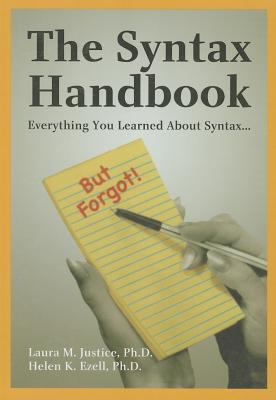 The Syntax Handbook: Everything You Learned about Syntax--But Forgot!