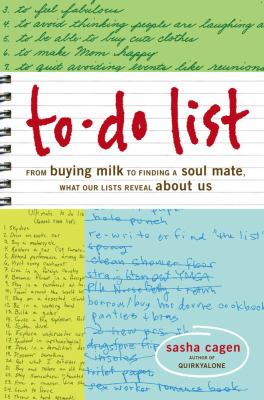 To-do List From Buying Milk to Finding a Soul Mate, What Our Lists Say About Us