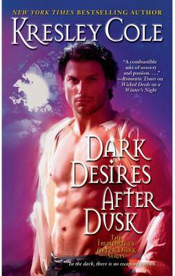 Dark Desires After Dusk (Immortals after Dark Series #5)