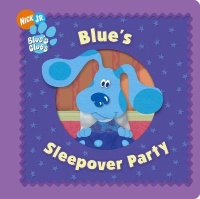 Blue's Sleepover Party