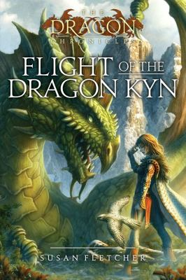 Flight of the Dragon Kyn (The Dragon Chronicles)