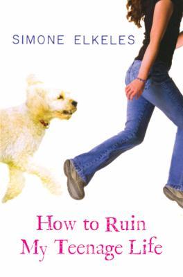 How to Ruin My Teenage Life