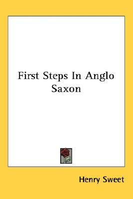 First Steps in Anglo Saxon