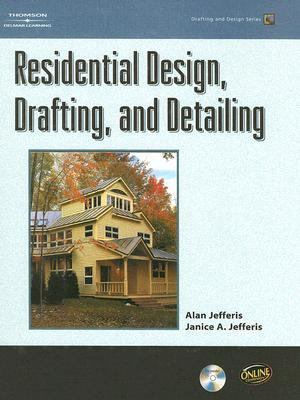 Residential Design, Drafting, and Detailing