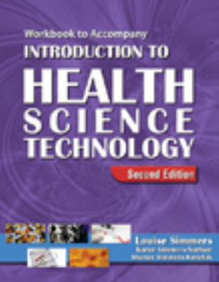 Workbook for Simmers' Introduction to Health Science Technology, 2nd