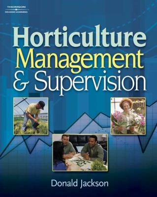 Hort 101 Management Guidelines for Young Supervisors