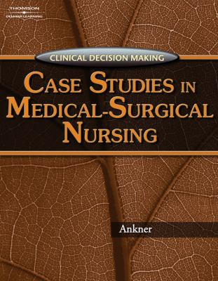 Clinical Cases: Nursing care case studies - 1st Edition