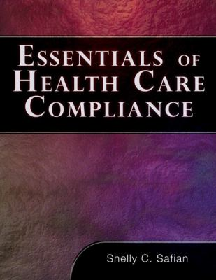 Essentials of Healthcare Compliance