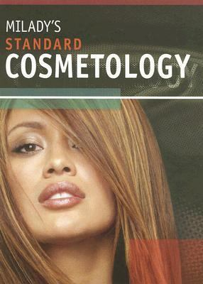Milady's Standard Cosmetology 2008 Standard Cosmetology