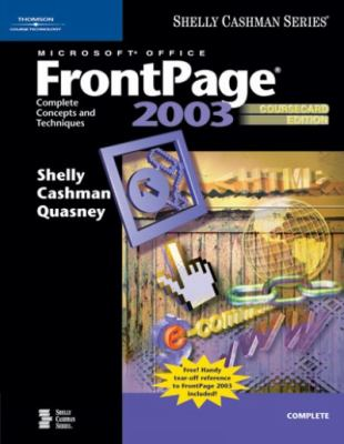 Microsoft Office Frontpage 2003 Complete Concepts And Techniques, Coursecard Edition