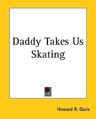 Daddy Takes Us Skating