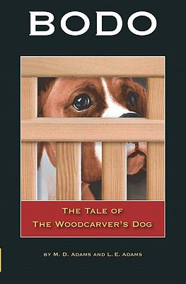 Bodo The Tale of the Woodcarver's Dog