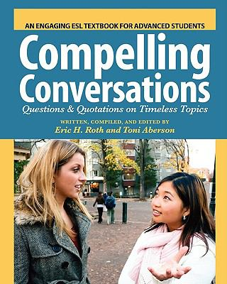 compelling conversations questions and quotations on timeless topics pdf