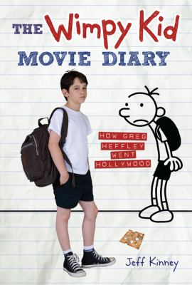 Wimpy Kid Movie Diary : How Greg Heffley Went Hollywood
