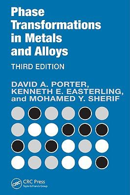 Phase Transformations in Metals and Alloys, Third Edition (Revised Reprint)