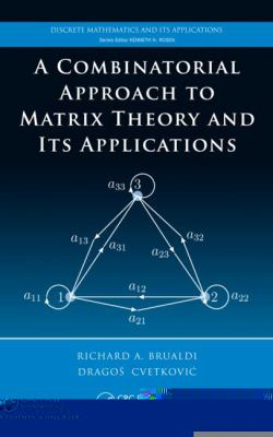 A Combinatorial Approach to Matrix Theory and It's Applications