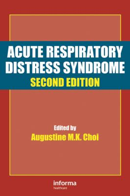 Acute Respiratory Distress Syndrome, Second Edition (Lung Biology in Health and Disease)