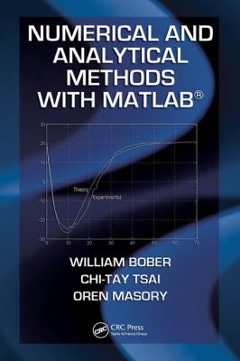 Numerical and Analytical Methods with MATLAB (Computational Mechanics and Applied Analysis)