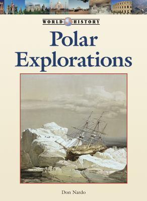 Polar Explorations (World History) (English and English Edition)