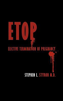 ETOP: Elective Termination of Pregnancy