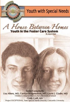 A House Between Homes: Youth in the Foster Care System