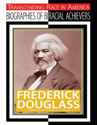 frederick douglass and race Many americans know that frederick douglass was born a slave in maryland in the early 1800s cady stanton, over the 15th amendment, which prevents the government from denying citizens the right to vote based on race.