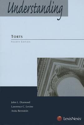 Understanding Torts, Fourth Edition
