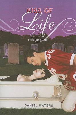 Generation Dead: Kiss of Life