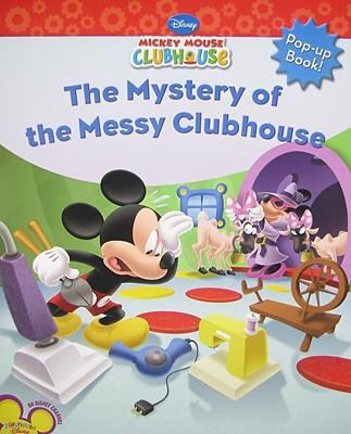 Mystery of the Messy Clubhouse (Mickey Mouse Clubhouse Series)