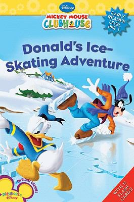 Donald's Ice Skating Adventure (Disney Early Readers)