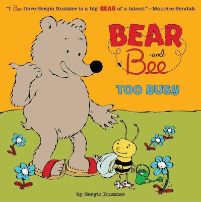 Bear and Bee : Too Busy