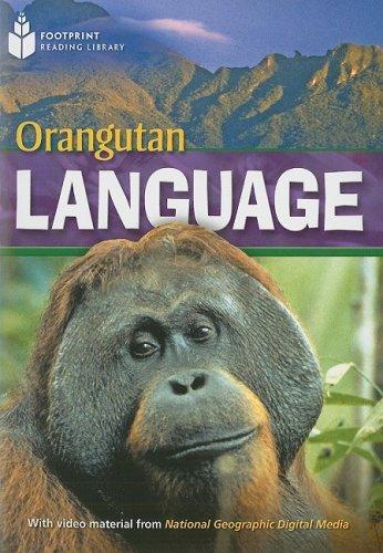 Orangutan Language: Footprint Reading Library 4 (Footprint Reading Library: Level 4)
