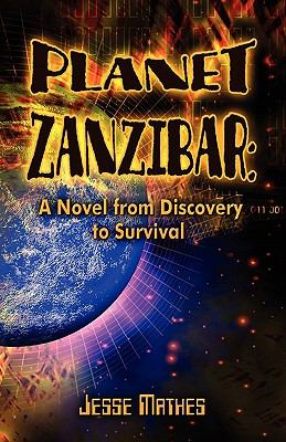 Planet zanzibar a novel from discovery to survival rent for Plante zanzibar