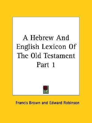 old testament dictionary prodject The vision of the open scriptures hebrew bible project is not only to provide  looking up the hebrew words in a lexicon superior to strong's dictionary.