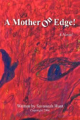 Mother on Edge!