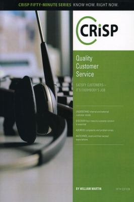 Quality Customer Service, Fifth Edition: Satisfy Customers-It's Everybody's Job