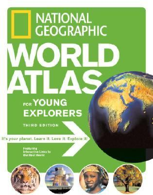 National Geographic World Atlas for Young Explorers