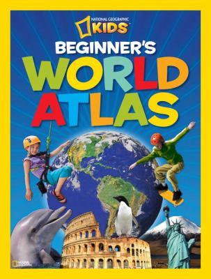 National Geographic Kids Beginner's World Atlas, 3rd Edition