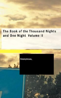 Book of the Thousand Nights and One Night, Vol. 2