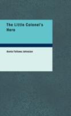 Little Colonel's Hero