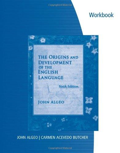 The Origins and Development of the English Language: Workbook
