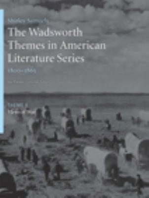The Wadsworth Themes American Literature Series - Volume II: 1800-1865 Them