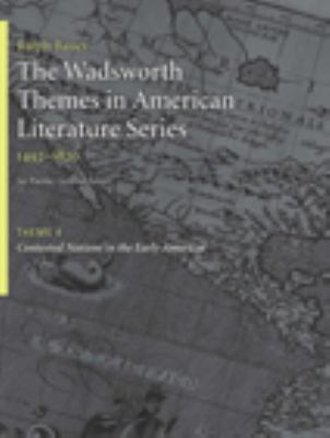 The Wadsworth Themes American Literature Series, Volume I