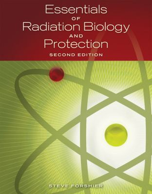 Essentials of Radiation, Biology and Protection, Second Edition