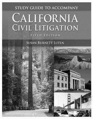 California Civil Litigation: Study Guide