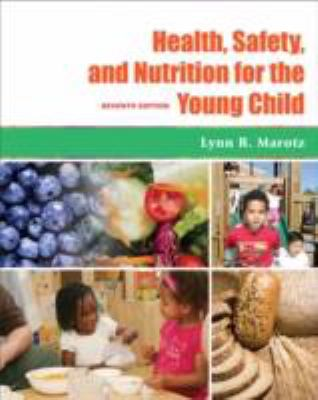Health, Safety, and Nutrition for the Young Child 7e