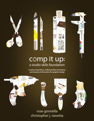 Comp It Up : A Studio Skills Foundation