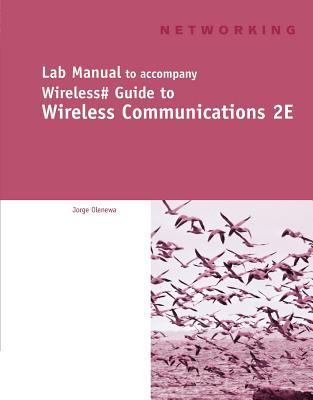 Lab Manual to accompany Wireless# Guide to Wireless Communications 2E