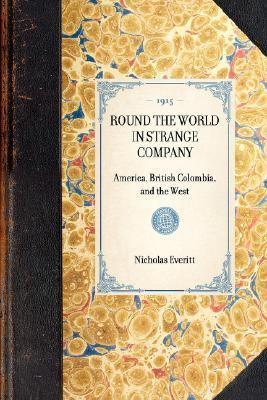 Round the World in Strange Company